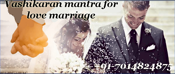 Vashikaran mantra for love marriage