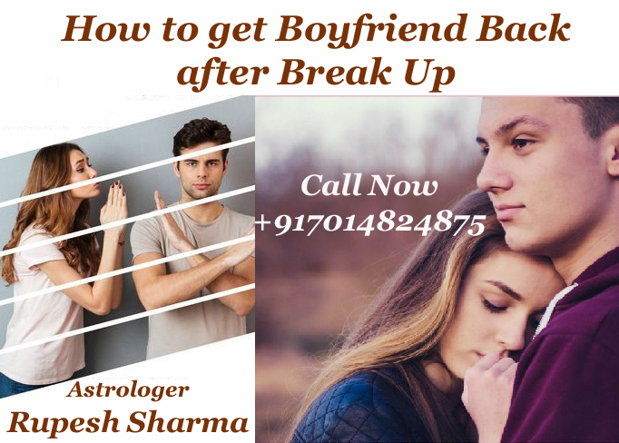 How to get boyfriend back after break up