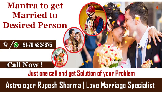 Mantra to get married to desired person