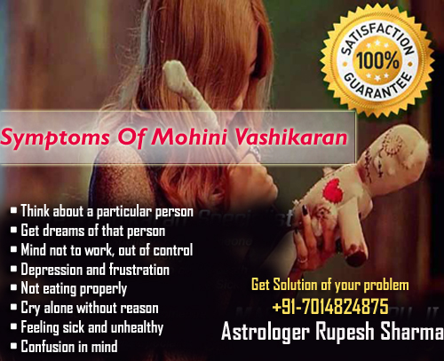 Symptoms of Mohini vashikaran