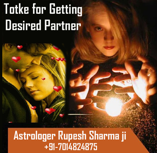 Totke for getting desired partner