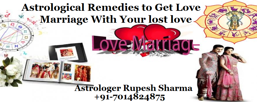 Astrological remedies to get love marriage with your lost love
