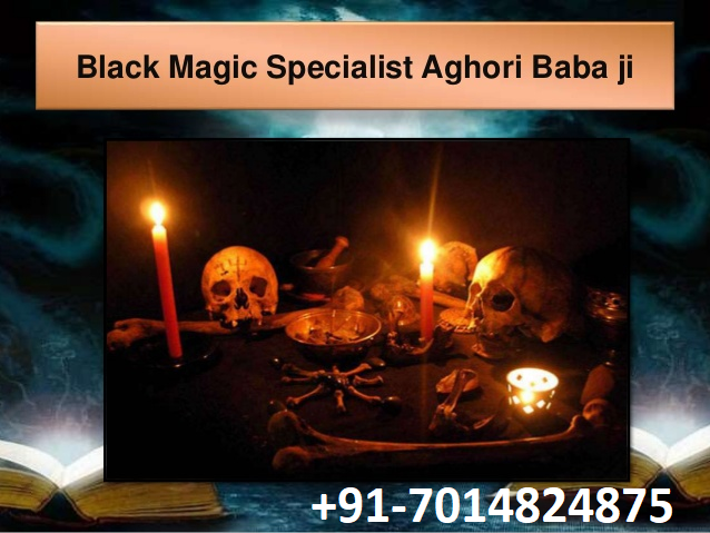 Black magic aghori baba ji