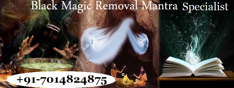 Black magic removal mantra specialist