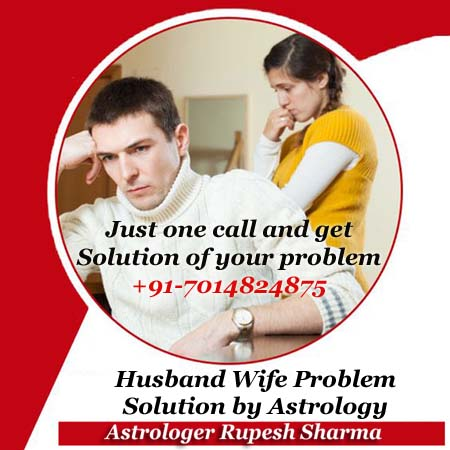 Husband wife problem solution and astro remedies to stop divorce by astrology mantra specialist baba ji