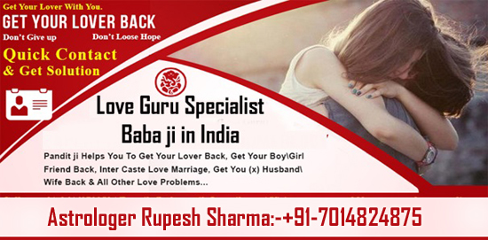 Love guru vashikaran specialist baba ji in India for love and love marriage solutions