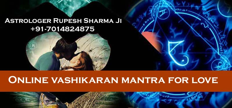 Online vashikaran mantra for love