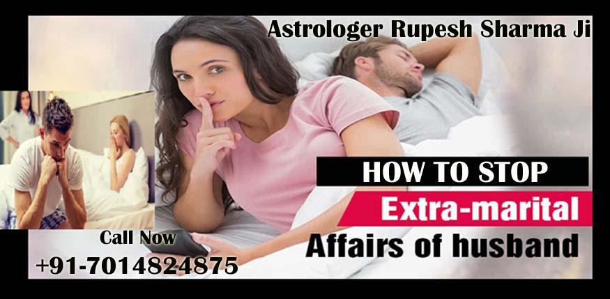 how to stop extra marital affairs of husband