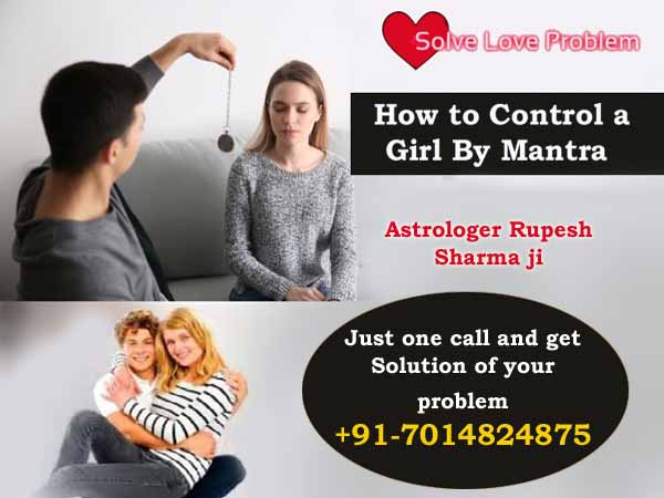 How to control a girl by mantra