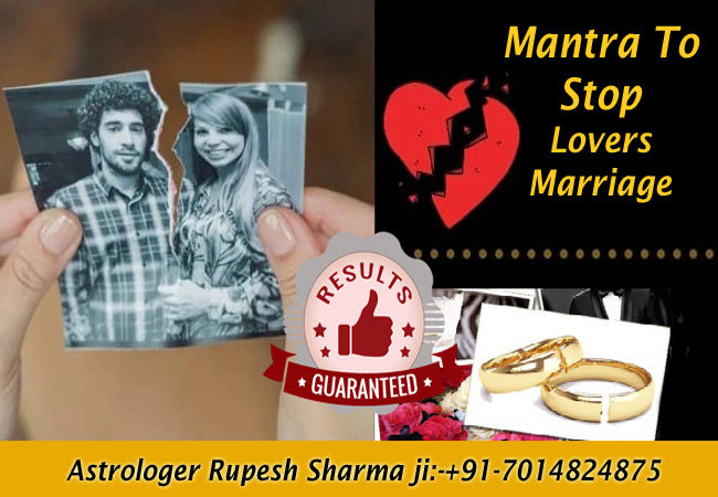 mantra to stop lovers marriage