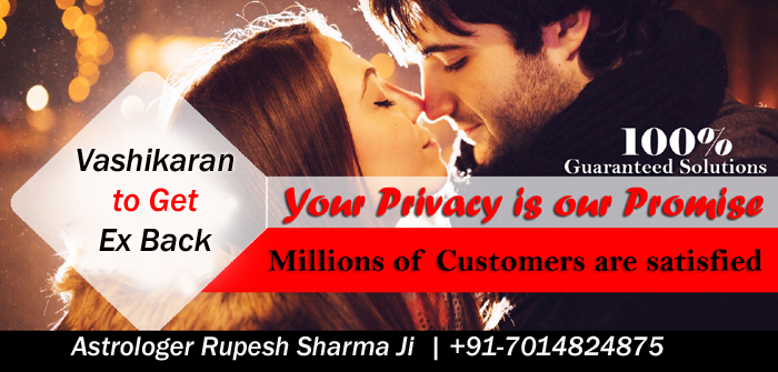 Vashikaran mantra to get Ex boyfriend Back and totka to get lost love back